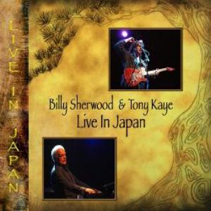 BILLY SHERWOOD - Live In Japan (with Tony Kaye) CD album cover