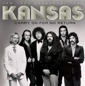 Kansas - Carry On For No Return CD (album) cover