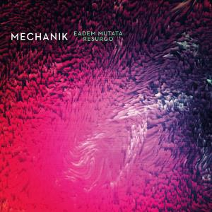 Mechanik - Eadem Mutata Resurgo CD (album) cover