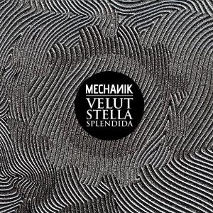Mechanik - Velut Stella Splendida CD (album) cover