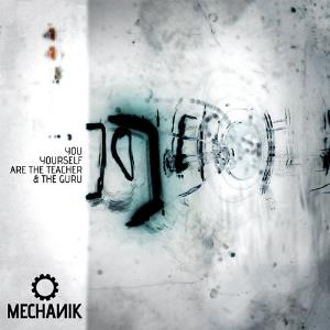 Mechanik - You Yourself Are The Teacher And The Guru CD (album) cover