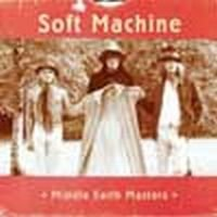Soft Machine - Middle Earth Master CD (album) cover
