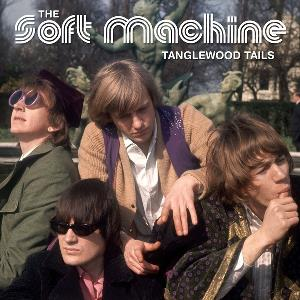 Soft Machine - Tanglewood Tails CD (album) cover