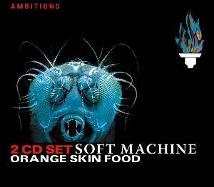 Soft Machine - Orange Skin Food CD (album) cover
