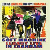 Soft Machine - Legacy Live In Zaandam CD (album) cover