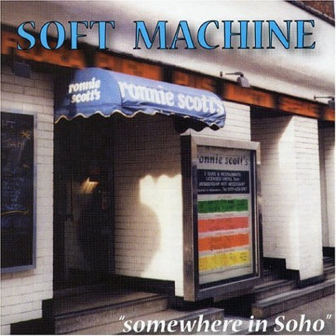 Soft Machine - Sometime In Soho CD (album) cover