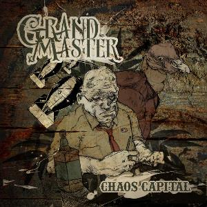 Grand Master - Chaos Capital CD (album) cover