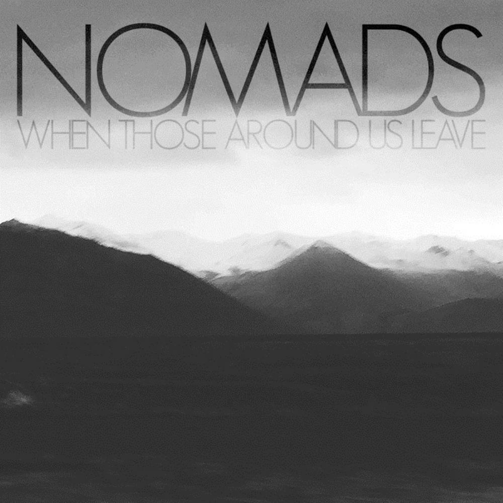 Nomads - When Those Around Us Leave CD (album) cover