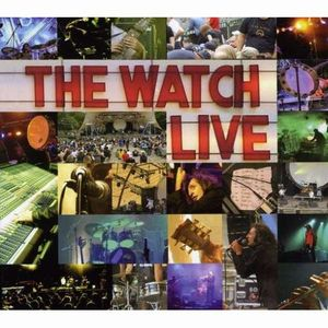The Watch - Live CD (album) cover