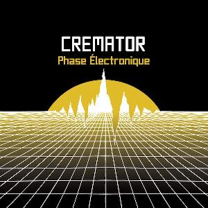 Cremator - Phase électronique CD (album) cover