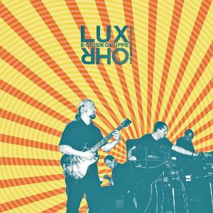 E-musikgruppe Lux Ohr - Live At Roadburn 2014 CD (album) cover